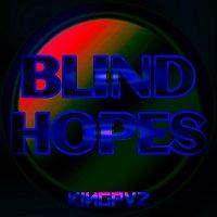 Kingpvz – Blind Hopes
