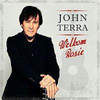 John Terra – Welkom Rosie