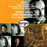 Robert Cohen, Royal Philharmonic Orchestra, Barry Wordsworth – Bliss: Cello Concerto; Meditations On A Theme Of John Blow; Introduction And Allegro