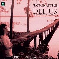 Tasmin Little – Delius: The Four Violin Sonatas