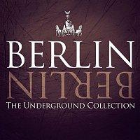 Benedetto, Farina – Berlin Berlin, Vol. 20 - The Underground Collection