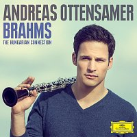 Andreas Ottensamer – Brahms: The Hungarian Connection