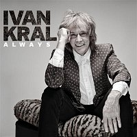 Ivan Král – Always