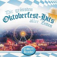 Přední strana obalu CD Die groszten Oktoberfest-Hits aller Zeiten - 18 Wies'n-Kracher
