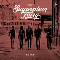 Sugarplum Fairy – Bus Stop [Digital Version]