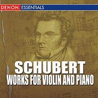 Anneliese Nissen, Franz Schubert, Denes Zsigmondy – Schubert - Works For Violin And Piano