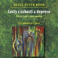 Röhr: Cesty z úzkosti a deprese - O štěstí lásky k sobě samému (MP3-CD)
