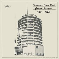 Tennessee Ernie Ford – Capitol Rarities 1950-1953