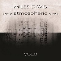 Miles Davis – atmospheric Vol. 8