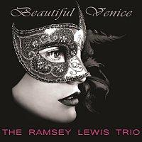 The Ramsey Lewis Trio – Beautiful Venice
