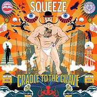 Squeeze – Cradle To The Grave [Deluxe]