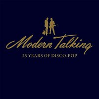 Modern Talking – 25 Years Of Disco-Pop