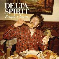 Delta Spirit – People C'Mon / Trashcan