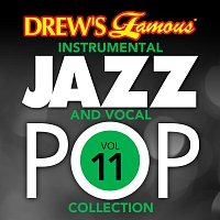 The Hit Crew – Drew's Famous Instrumental Jazz And Vocal Pop Collection [Vol. 11]