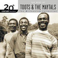 Toots & The Maytals – 20th Century Masters: The Millennium Collection: Best Of Toots & The Maytals