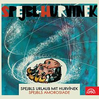Přední strana obalu CD Spejbls Urlaub mit Hurvínek; Spejbls Amorosiade