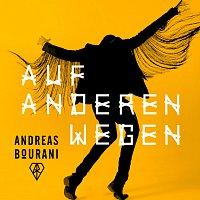 Andreas Bourani – Auf anderen Wegen