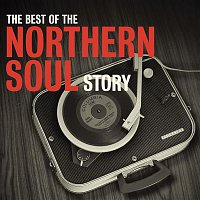 Various  Artists – The Best Of The Northern Soul Story