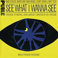 Michael John LaChiusa – See What I Wanna See