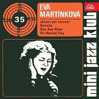 Eva Martínková - Kaprasová – Mini Jazz Klub 35