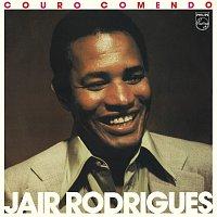 Jair Rodrigues – Couro Comendo