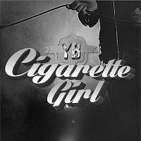 YB – Cigarette Girl