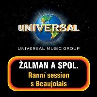 Zalman a spol. – Ranni session s beaujolais