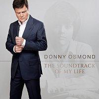 Donny Osmond – The Soundtrack Of My Life