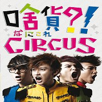 Circus – What's This ?! Circus