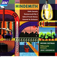 Michael Guttman, Philharmonia Orchestra, José Serebrier – Hindemith: Violin Concerto; Kammermusik No. 4; Suite of French Dances; Concerto for Orchestra