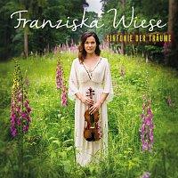 Franziska Wiese – Sinfonie der Traume