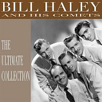 Bill Haley – The Ultimate Collection