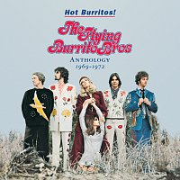 The Flying Burrito Brothers – Hot Burritos! The Flying Burrito Brothers Anthology (1969 - 1972)