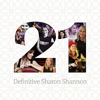 Sharon Shannon – 21 - Definitive Sharon Shannon