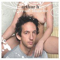 Arthur H – Négresse Blanche