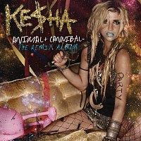 Ke$ha – Animal + Cannibal: The Remix Album