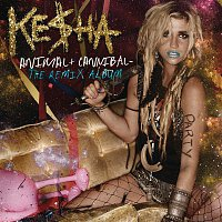 Ke$ha – Animal + Cannibal: The Remix Album