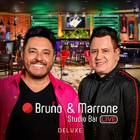 Bruno & Marrone – Studio Bar [Ao Vivo Em Uberlandia / 2018 / Deluxe]
