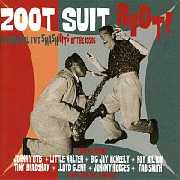 Various Artists.. – Zoot Suit Riot: Instrumental R&B Smash Hits of the 1950s