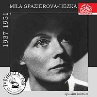 Historie psaná šelakem - Míla Spazierová-Hezká: Zpívám květům