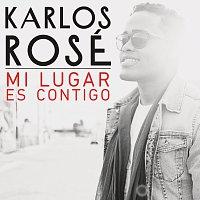 Karlos Rosé – Mi Lugar Es Contigo