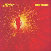The Chemical Brothers – Come With Us