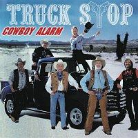 Truck Stop – Cowboy Alarm