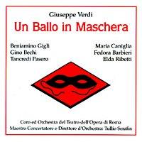 Tullio Serafin – Un Ballo in Maschera