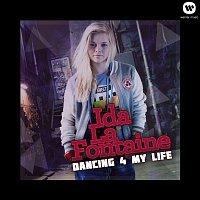 Ida LaFontaine – Dancing 4 My Life