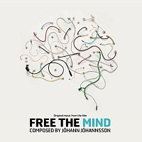 Jóhann Jóhannsson – Free the Mind [Original Soundtrack]