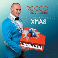 Rocco De Villiers – Beautiful Beautiful XMAS