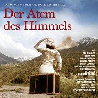 Různí interpreti – DER ATEM DES HIMMELS - Die Songs aus dem Film