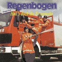 REGENBOGEN – Holt's doch die Feuerwehr