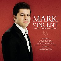 Mark Vincent, Andrew Lloyd-Webber, Charles Hart, Richard Stilgoe – Songs From The Heart